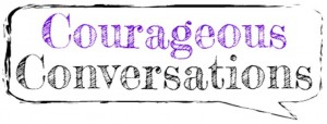 Courageous Conversations Blurb